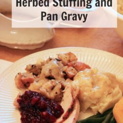Roast Turkey with Herbed Stuffing and Pan Gravy (Recipe Swap: Thanksgiving Side Dishes)