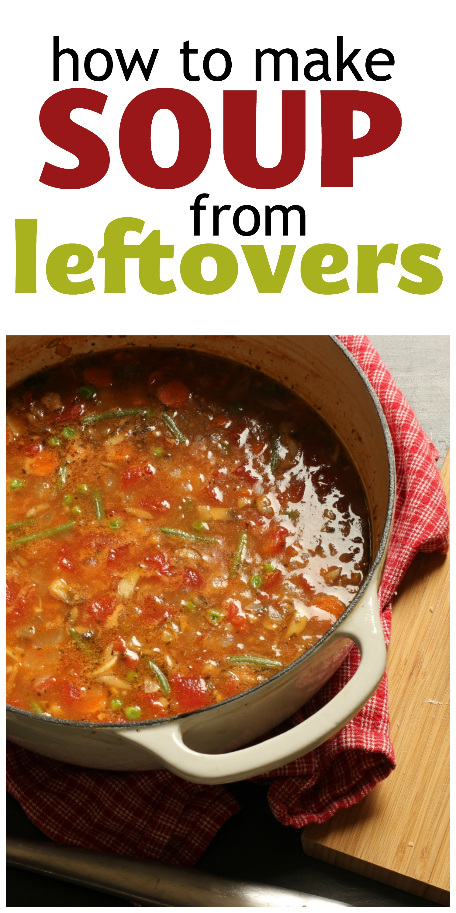 How to Make Soup from Leftovers