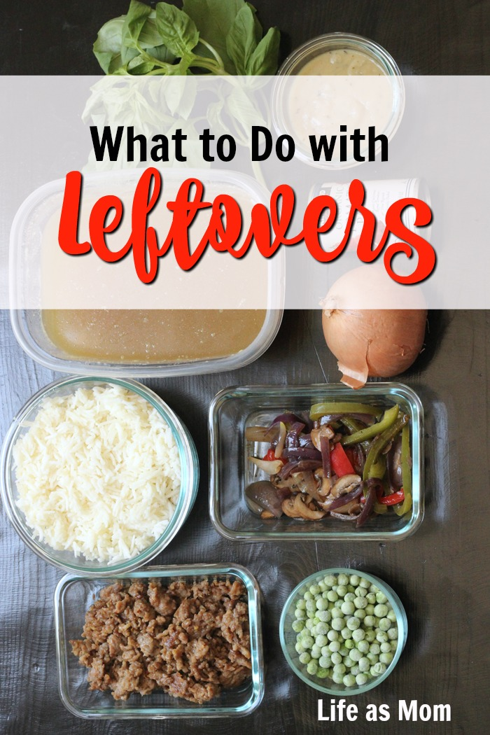 What to Do with Leftovers? Tips for Budget Living | Life as Mom