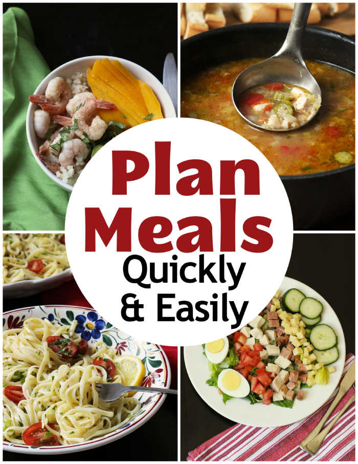 Plan Meals Quickly & Easily