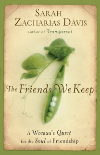 Win a Copy of The Friends We Keep by Sarah Zacharias Davis