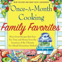 Once a Month Cooking Family Favorites – A Review