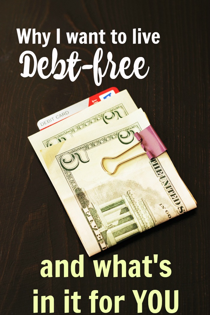 Why I Want to Live Debt-Free | Life as Mom