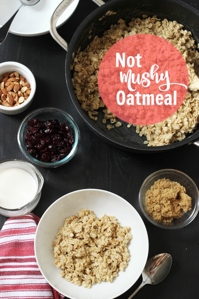 Not Mushy Oatmeal | Life as Mom