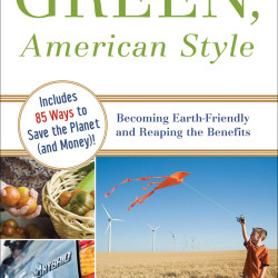 Giveaway! Green, American Style – an Eco-primer