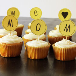 Mother's Day Gift Idea: We Love Mom Cupcakes