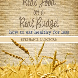 Real Food on a Real Budget: A Giveaway