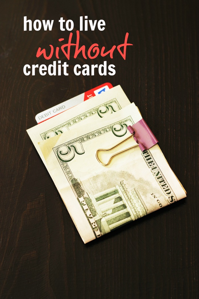 How to Live Without Credit Cards | Life as Mom