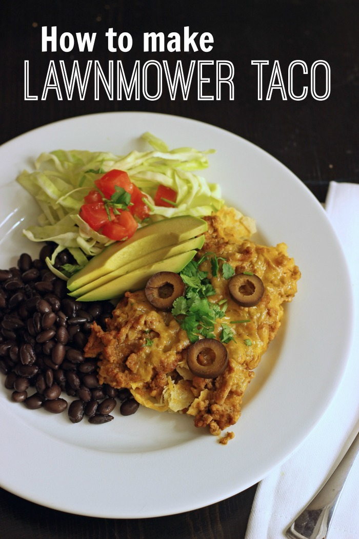 Lawnmower Taco | Life as Mom