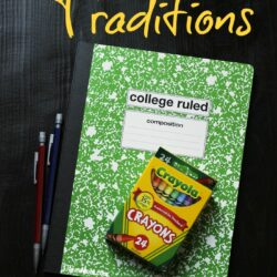 Back to School Traditions to Celebrate
