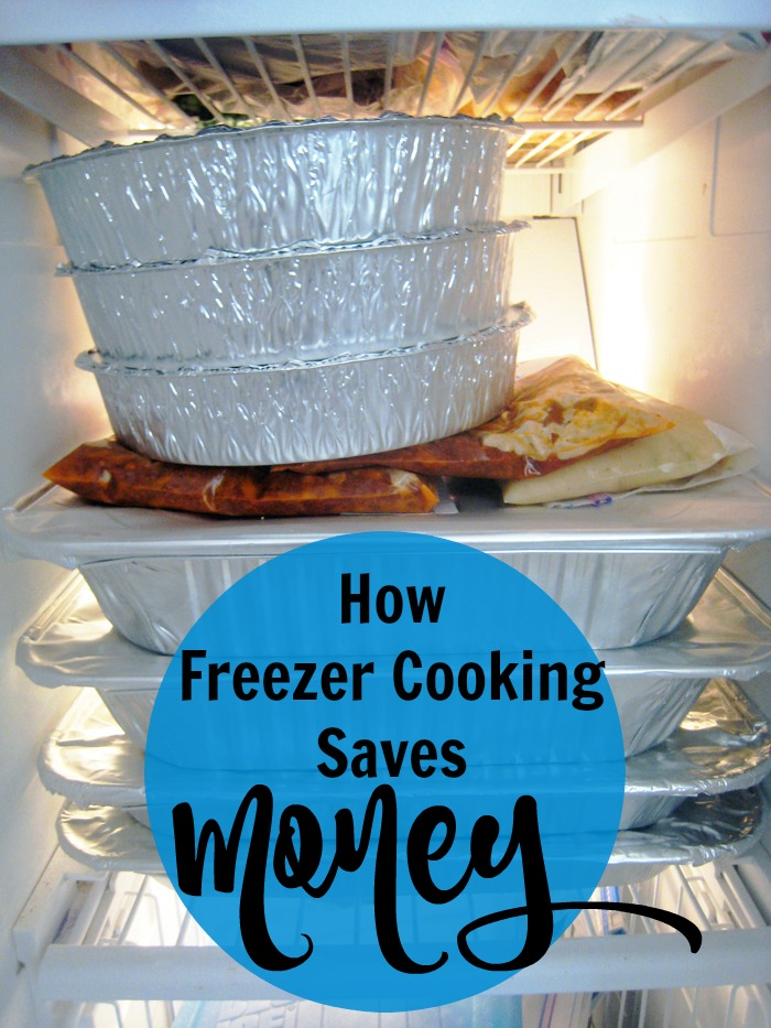 How Freezer Cooking Saves Money | Life as Mom