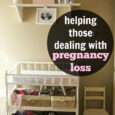 Helping Those Dealing with Pregnancy Loss | Life as Mom