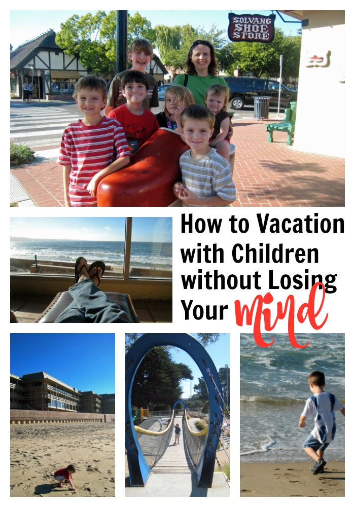 How to Vacation with Children Without Losing Your Mind | Life as Mom