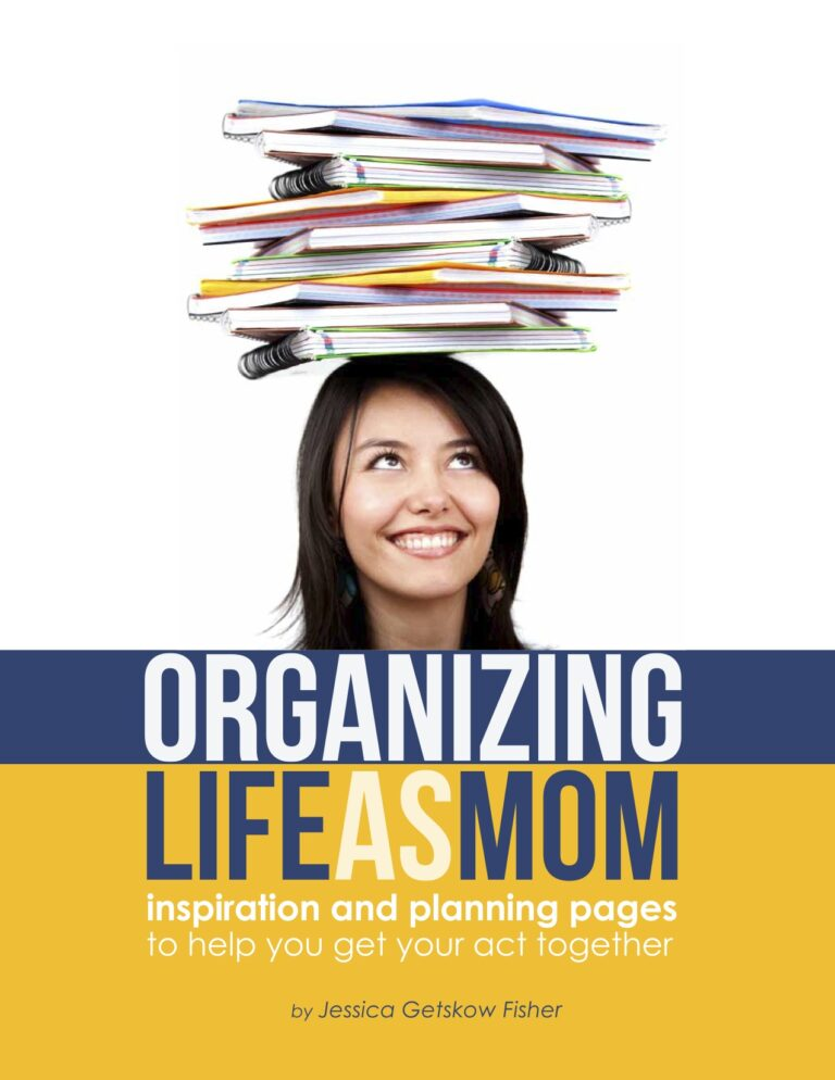 Organizing Life as Mom: How to Master the Chaos