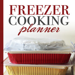 Download this FREE Freezer Cooking Planner