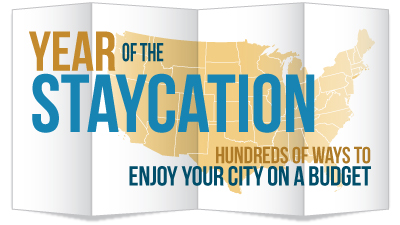 Plan a Staycation in YOUR Town