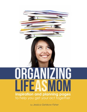 Organizing Life as MOM