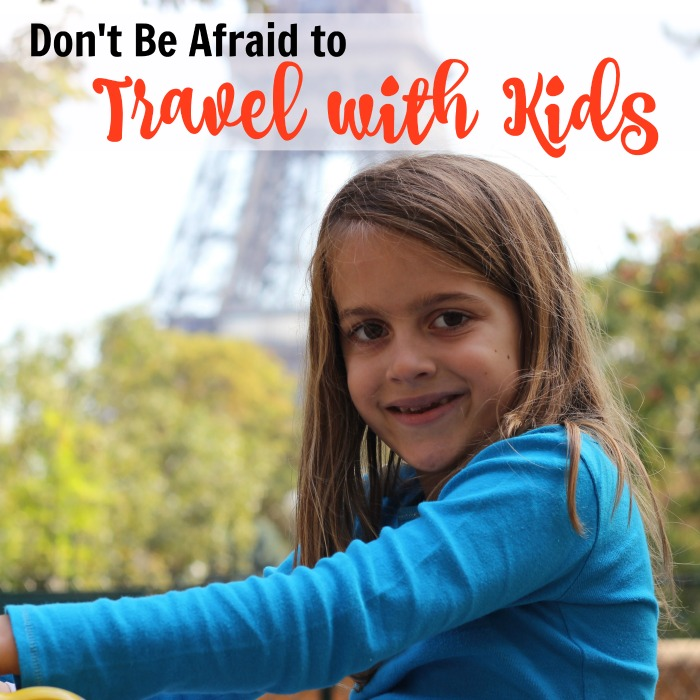 Don't Be Afraid to Travel with Children | Life as Mom