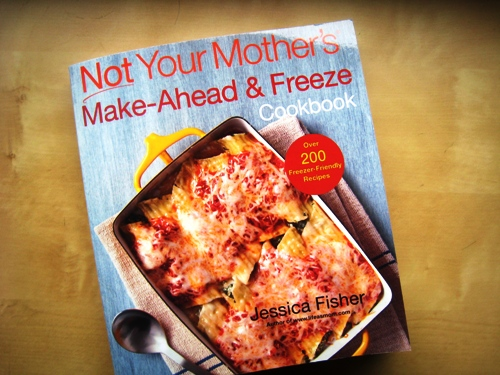 not your mothers makeahead and freeze cookbook nym series