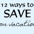 12 Ways Vacation