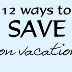 Budget Friendly Travel with Kids - You can travel and not go broke. Really. Here