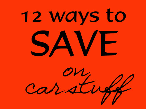 12 Ways to Save on Cars and Gas (Frugal Friday)