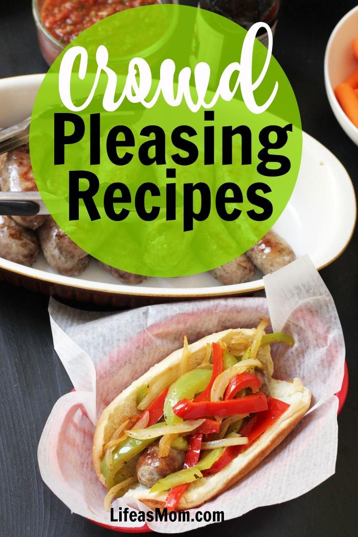Crowd Pleasing Recipes