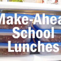 Make-Ahead School Lunches & a FREE Printable for Lunch Box Love Notes