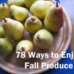 78 ways fall produce
