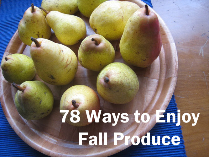 78 Ways to Enjoy Fall Produce (Ultimate Recipe Swap)