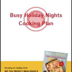 Busy Holiday Cooking Plan – FREE Download for Freezer Cooking