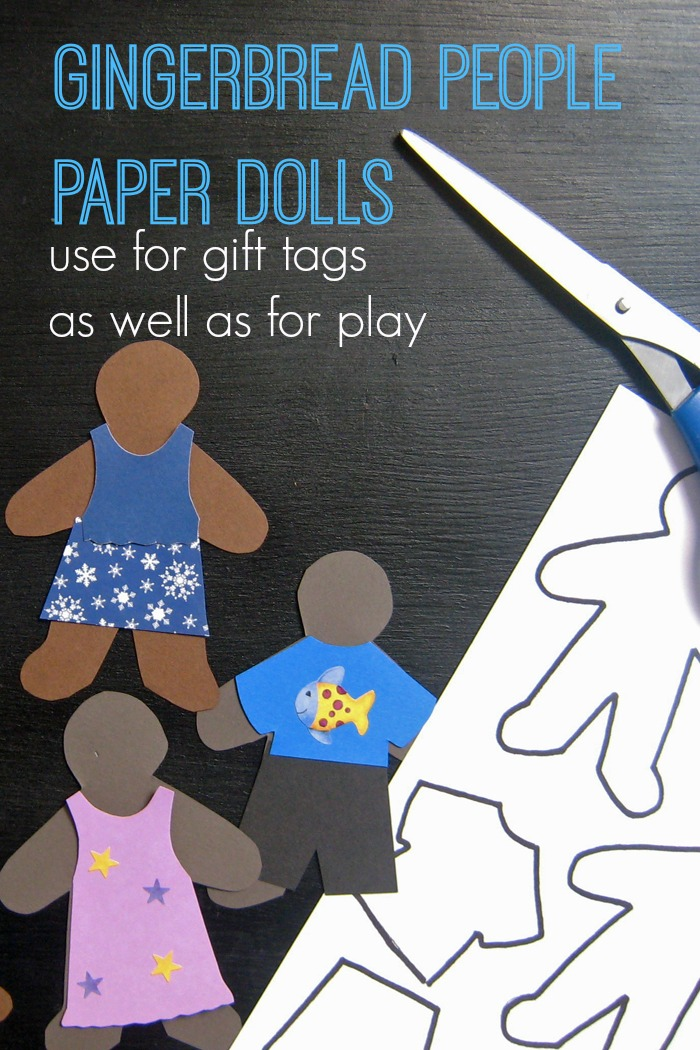 Gingerbread People Paper Dolls | Life as Mom - Directions and template to help you craft gingerbread people paper dolls -- a great gift you can yourself. Paper dolls are great for gift tags as well as for play.
