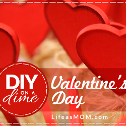Valentine's Day Fun that You Can DIY on a Dime