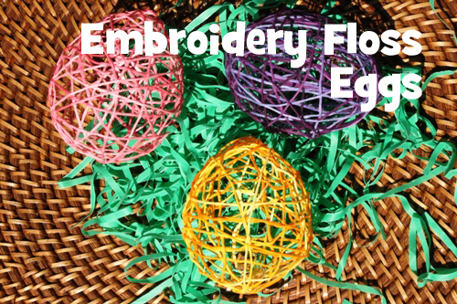DIY on a Dime: Embroidery Floss Eggs