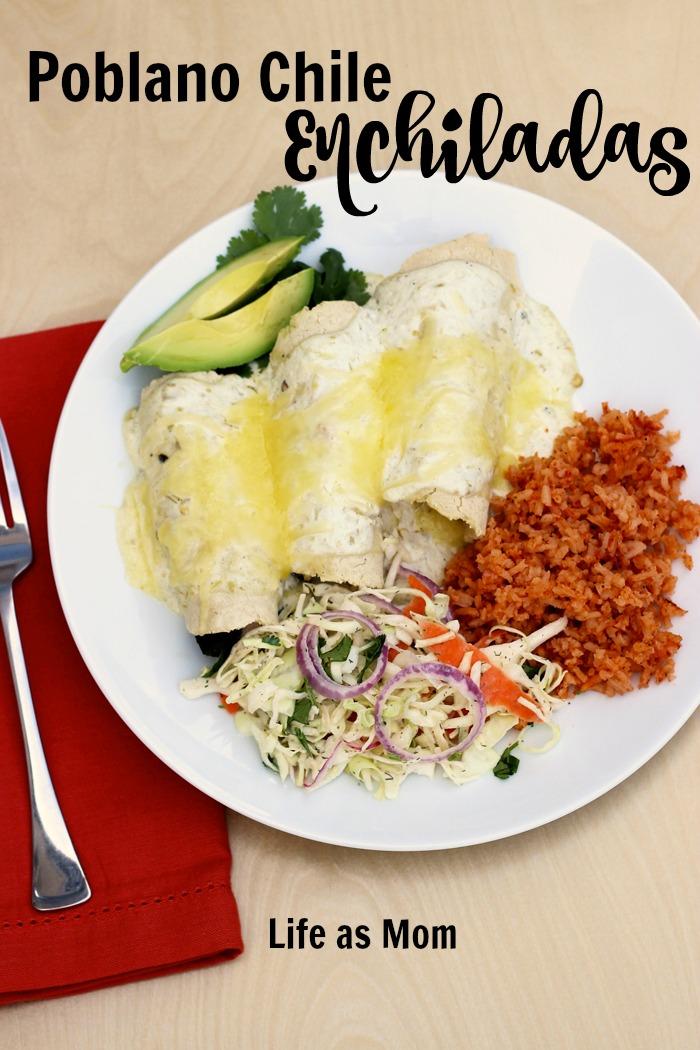 Poblano Chile Enchiladas | Life as Mom