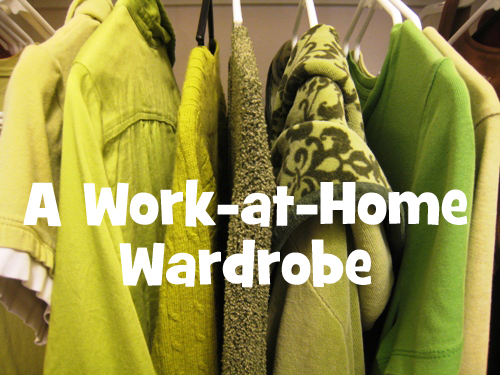 a work at home wardrobe