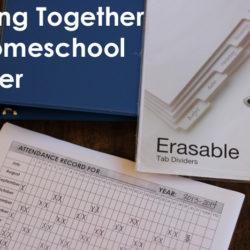 Putting Together a Homeschool Binder - Life as MOM