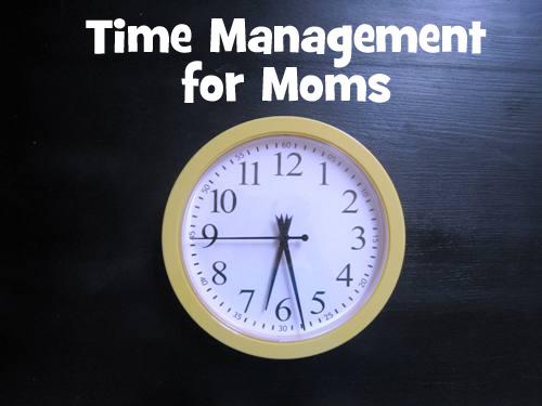Time Management for Moms