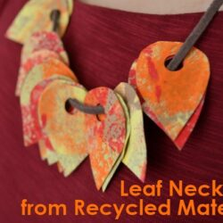Make a Leaf Necklace from Recycled Materials