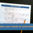 Plan Your Meals to Save Time in the Kitchen