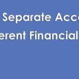 Separate accounts for different financial goals