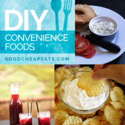 Make Your Own Convenience Foods