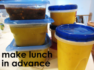 Make Lunches Ahead of Time