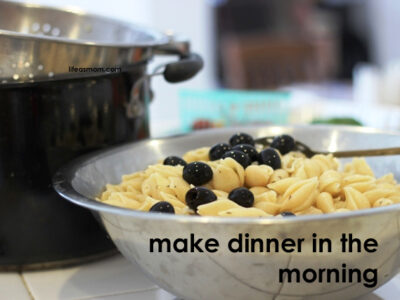 Make Dinner in the Morning to Save Time Later