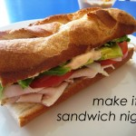 Make it a sandwich night and save time