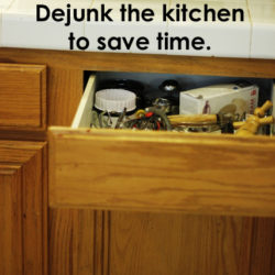 dejunk the kitchen to save time