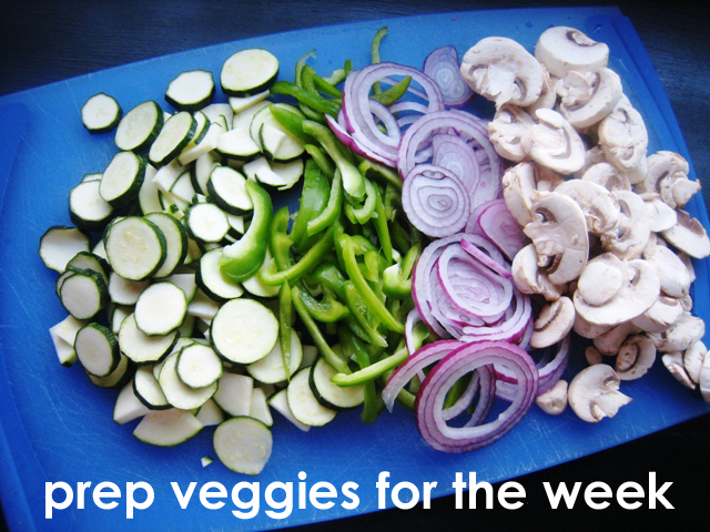 prep veggies for the week
