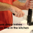 use sharp knives to save time in the kitchen