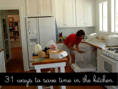 31 Ways to Save Time in the Kitchen