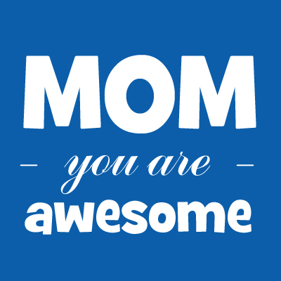Mom, you are awesome | A reminder to moms to see the good gifts that they've been blessed with.